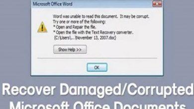 Photo of روشهای بازیابی فایلهای خراب و آسیب دیده آفیس
